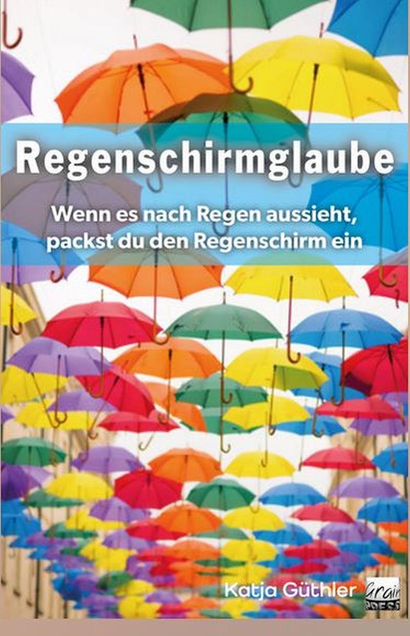 Regenschirmglaube