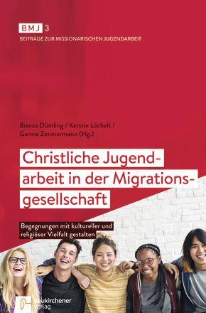 Christliche Jugendarbeit in der Migrationsgesellschaft