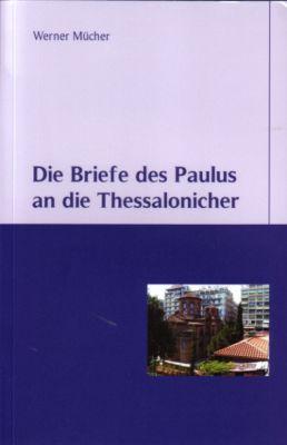 Die Briefe des Paulus an die Thessalonicher