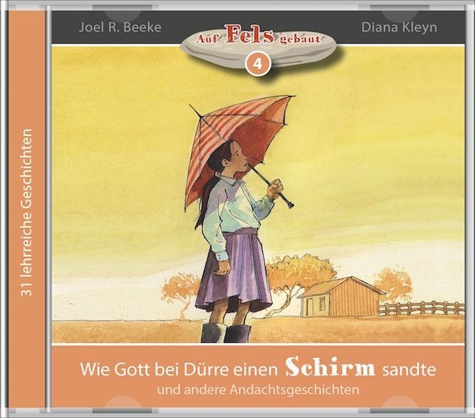 Wie Gott bei Dürre einen Schirm sandte (4) - MP3 Hörbuch