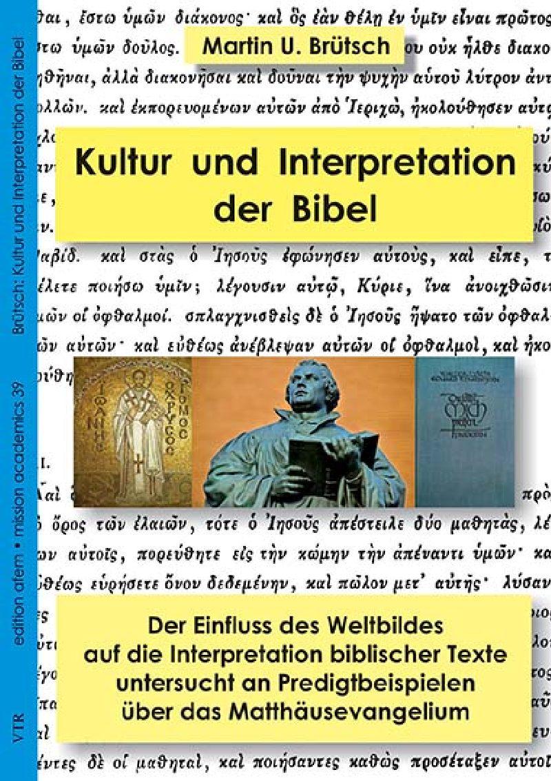 Kultur und die Interpretation der Bibel