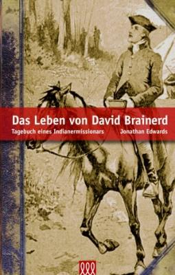 Das Leben von David Brainerd